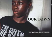 Michael von Graffenried: Our Town