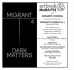 Migrant Journal: Dark Matters launch at the Artbook @ MoMA PS1 Book Space