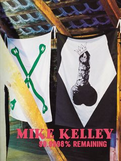 Mike Kelley: 99,9998% Remaining