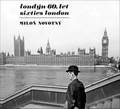 Milon Novotn?: Sixties London
