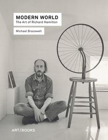 Modern World: The Art of Richard Hamilton