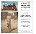 MoMA PS1 Book Space presents Lorraine Passero on 'P.S.1: A School for the Centuries'