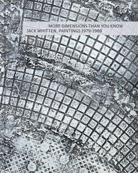 More Dimensions Than You Know: Jack Whitten, 1979–1989
