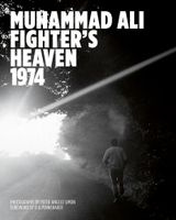 Muhammad Ali: Fighter's Heaven 1974