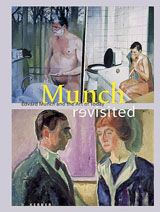 Munch Revisited: Edvard Munch And The Art Of Today