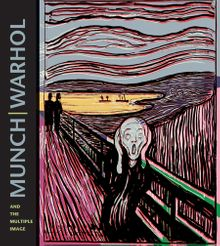 Munch Warhol and the Multiple Image