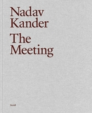 Nadav Kander: The Meeting