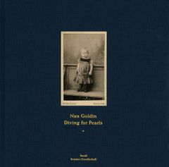 Nan Goldin: Diving for Pearls