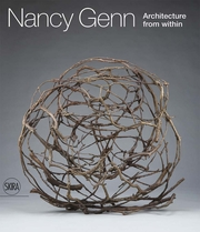 Nancy Genn: Architecture from Within