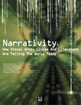 Narrativity: How Visual Arts, Cinema and Literature Are Telling the World Today