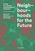 Neighbourhoods for the Future