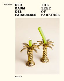 Nele Gülck: The Tree of Paradise