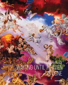 Nguyen Xuan Huy: Waiting until Heaven Is Done