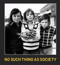 No Such Thing As Society