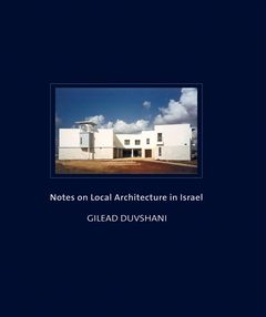 Notes on Local Architecture in Israel