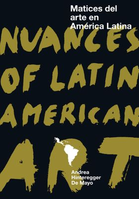 Nuances of Latin American Art