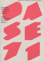 OASE 71: Urban Formation and Collective Spaces