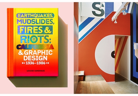 Off the Richter Scale! 'Earthquakes, Mudslides, Fires & Riots: California and Graphic Design, 1936-1986' Launches at AIGA SF