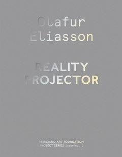 Olafur Eliasson: Reality Projector