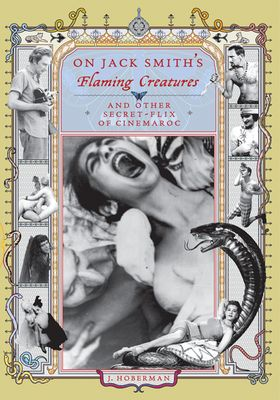 On Jack Smith's Flaming Creatures