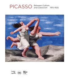 Pablo Picasso: Between Cubism and Neoclassicism