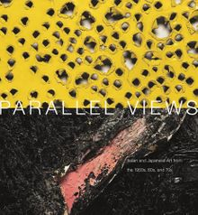 Parallel Views: Italian and Japanese Art from the 1950s, 60s and 70s