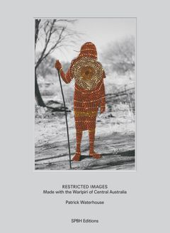 Patrick Waterhouse: Restricted Images