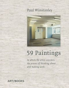 Paul Winstanley: 59 Paintings