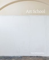 Paul Winstanley: Art School