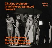 Pavel Hroch: Lust for Freedom