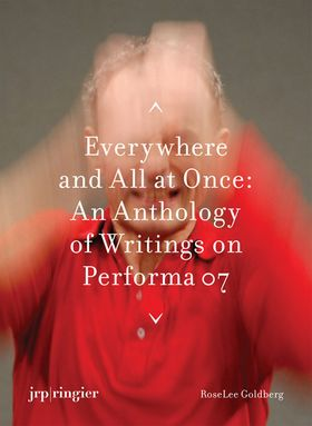 Performa 07: Everywhere and All at Once