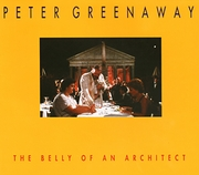 Peter Greenaway: The Belly Of an Architect