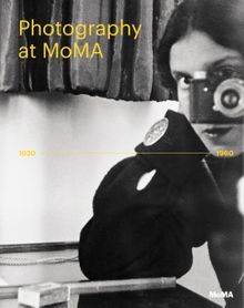 Photography at MoMA: 1920 to 1960