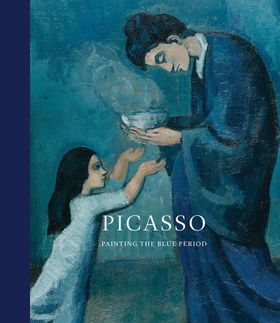 Picasso: Painting the Blue Period