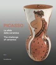 Picasso: The Challenge of Ceramics
