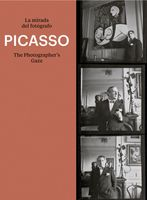 Picasso: The Photographer's Gaze