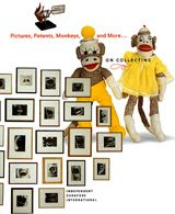 Pictures, Patents, Monkeys, And More…On Collecting