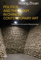 Politics and Theology in Chinese Contemporary Art