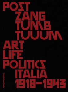 Post Zang Tumb Tuuum: Art Life Politics