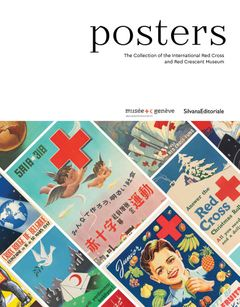 Posters: The Collection of the International Red Cross and Red Crescent Museum