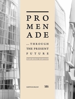 Promenade... Through the Present Future
