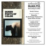 Queer Poets of Color: Nepantla Anthology Anniversary Poetry Reading & Conversation at MoMA PS1 Book Space