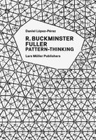 R. Buckminster Fuller: Pattern-Thinking