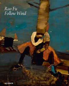 Rao Fu: Follow Wind