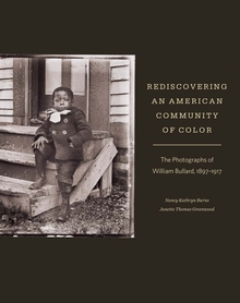 Rediscovering an American Community of Color: The Photographs of William Bullard, 1897–1917