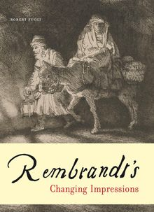 Rembrandt's Changing Impressions