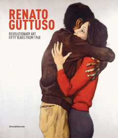 Renato Guttuso: Revolutionary Art