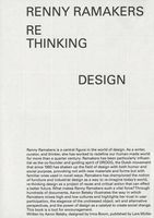 Renny Ramakers: Rethinking Design—Curator of Change