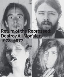 Return of the Repressed: Destroy All Monsters 1974-1977