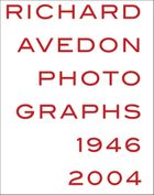 Richard Avedon: Photographs 1946–2004